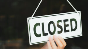 Closed sign for business.